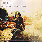 Kim Fox - Return to Planet Earth